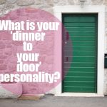 What is your dinner-to-your-door personality?