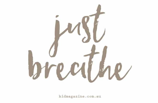 Just breathe mantra