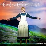 My 8 favourite moments from The Sound of Music Musical