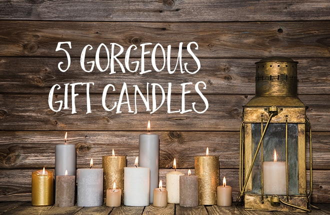 five gorgeous gift candles kid magazine