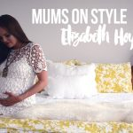 Mums on style with Elizabeth Hoyt