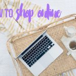 How to shop online and get it right every time