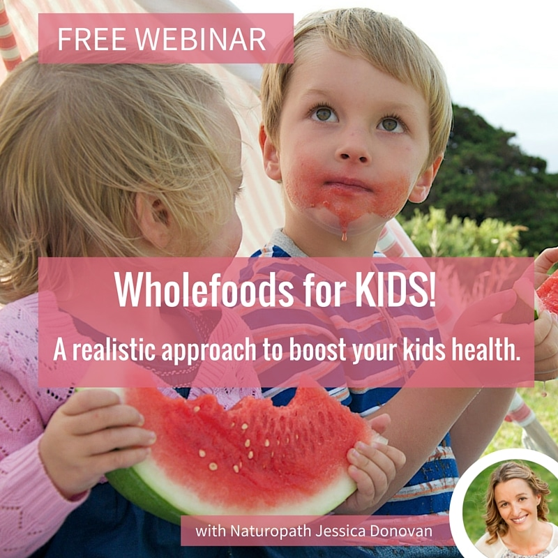 Wholefoods for kids webinar