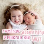 7 ways your second baby is different to your first